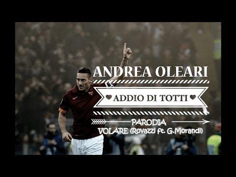 ADDIO DI TOTTI - VOLARE Parodia (Rovazzi ft. G.Morandi)