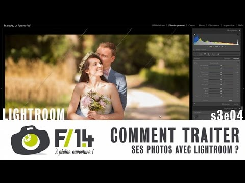 Comment traiter ses photos avec Lightroom - LIGHTROOM - S03E04
