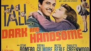 CESAR ROMERO     Clips from the movie....Tall Dark and Handsome (1941)