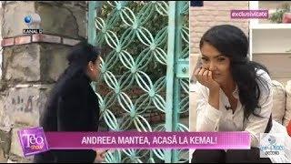 Teo Show (17.01.2019) - Andreea Mantea a ajuns acasa la Kemal!