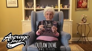 Grandma Ima Reads the Tracklisting for Outlaw In Me