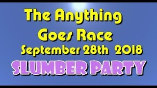 Anything Goes Race 2018  09  28 SlumberParty