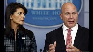 WW3 Update: Haley and McMaster briefing, War is coming