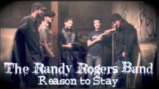Watch Randy Rogers Band Reason To Stay video