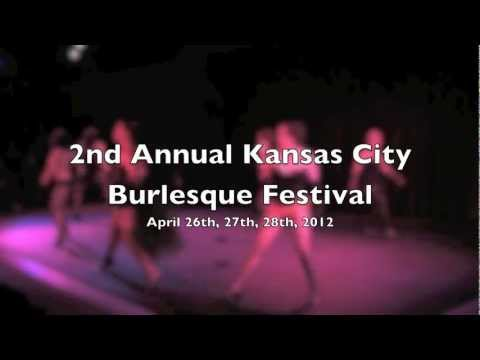 2nd Annual Kansas City Burlesque Festival, April 26-28, 2012