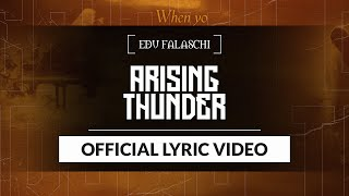 EDU FALASCHI - Arising Thunder (Lyric Video)