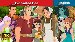 Enchanted Hen Story in English | Stories for Teenagers | English Fairy Tales