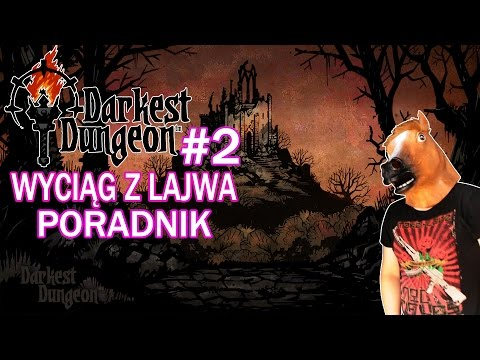 Darkest Dungeon #2 - Porady, Jak Grać, Tutorial, Poradnik