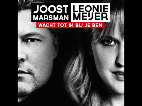 Leonie Meijer & Joost Marsman - Wacht tot ik bij je ben