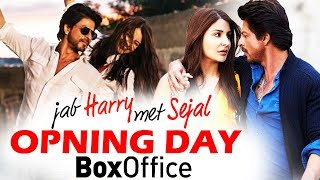 Jab Harry Met Sejal  Opening Day Collection  Predi
