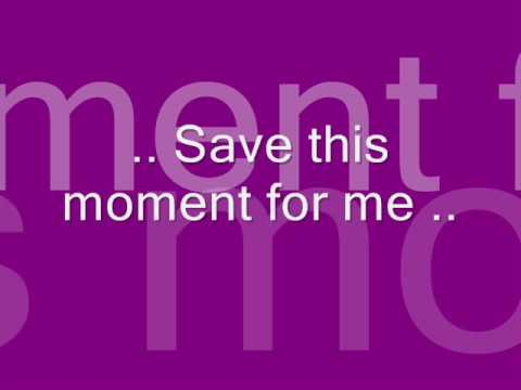Duncan James -Save this moment for me (lyrics) klip izle
