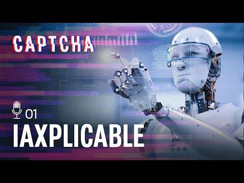 Qué es la inteligencia artificial | Captcha 1x01