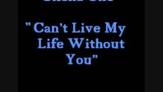 Watch Clicka One Cant Live My Life Without You video