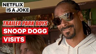 Snoop Dogg Wants To Buy Sunnyvale | Trailer Park Boys | Netflix Is A Joke