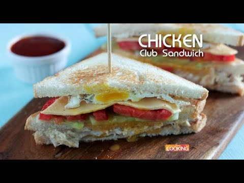 Chicken Club Sandwich l How To Make Chicken Club Sandwich l Easy Sandwich Recipe