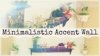 Minimalist Accent Wall | DIY Vlog | On a budget!