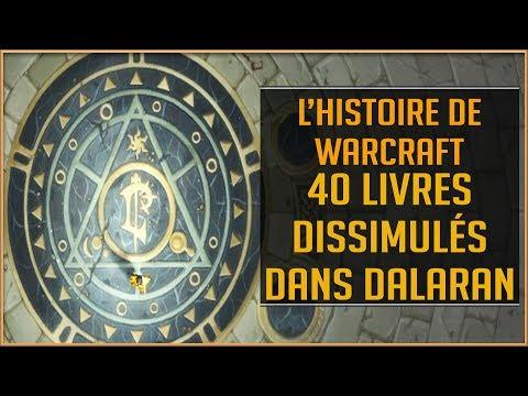 World Of Warcraft - L'Histoire de Warcraft, 40 livres dissimulés dans Dalaran
