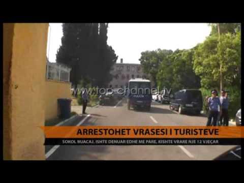 Arrestohet vrasësi i turistëve - Top Channel Albania - News - Lajme