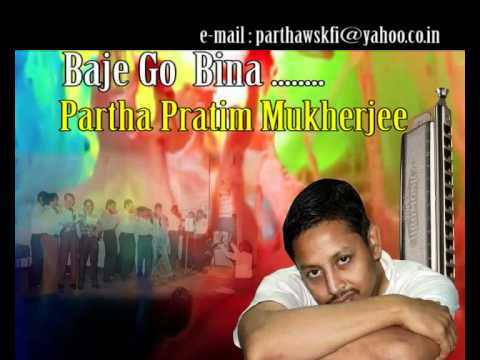 Baje Go Bina on Harmonica India  by Partha Mukherjee