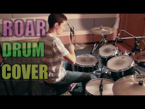 Roar By Katy Perry - Drum Cover video