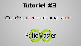 ◄TUTO► [FR] [HD] [PC] Comment configurer RatioMaster et comment l'utiliser !