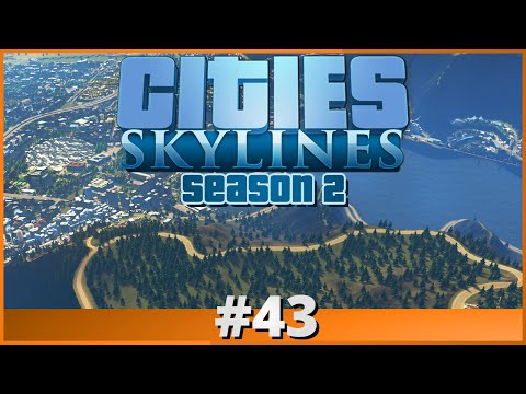 Let's Play - Cities: Skylines - Part 43 (Season 2)