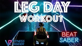 Beat Saber LEG DAY WORKOUT