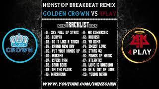 NONSTOP BREAKBEAT REMIX 2018 [ GOLDEN CROWN & 4PLAY JAKARTA ]
