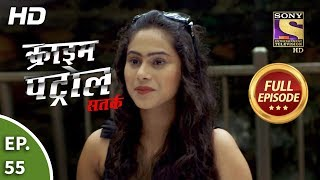 Crime Patrol Satark Season 2 - Ep 55 - Full Episode - 27th September, 2019