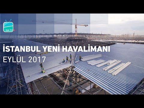 İstanbul Yeni Havalimanı Eylül 2017 | İstanbul New Airport September 2017