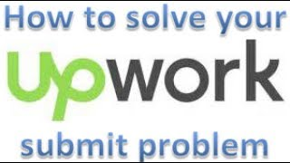 How to solve your Upwork profile submit problem