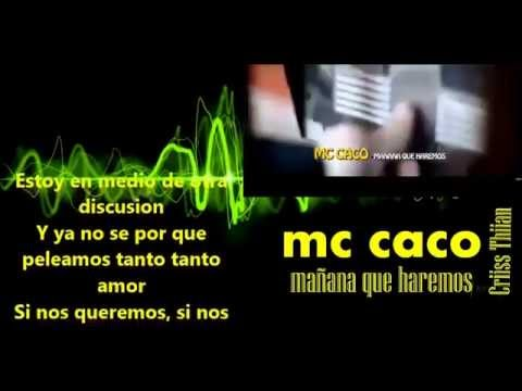 mc caco  manana que haremos video oficial  letra hd