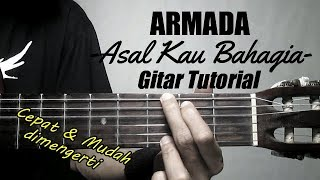(Gitar Tutorial) ARMADA - Asal Kau Bahagia |Mudah & Cepat dimengerti untuk pemula