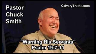 Warning His Servants, Psalm 19:7-11 - Pastor Chuck Smith - Topical Bible Study