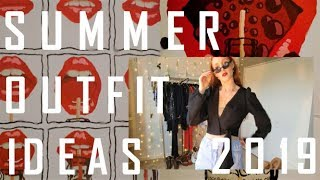 12 SUMMER OUTFIT IDEAS 2019 | FASHION LOOKBOOK