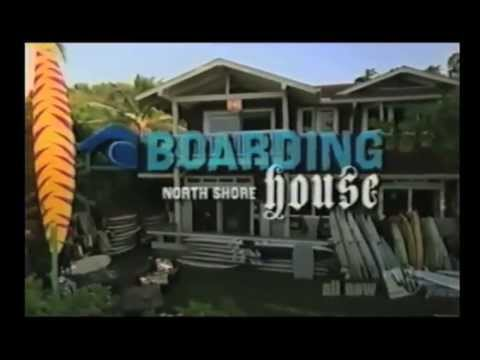 BOARDING HOUSE NORTH SHORE -  Episode #1 (Garcia, Hobgood, Fuller, Padaca...)