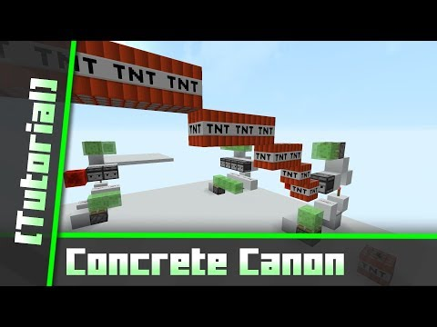 TNT & Concrete Canon [Tutorial]