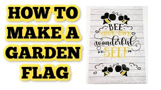 How to make a garden flag using oracal 651 and a blank flag