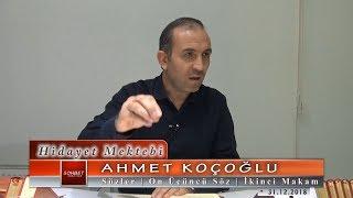 Ahmet Koçoğlu - Sözler - On Üçüncü Söz - İkinci Makam