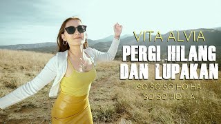 Download lagu Vita Alvia - Pergi Hilang dan Lupakan - Remix So So Ho Ha Semongko ( MV ANEKA SAFARI)