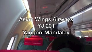 Asian Wings Airways ATR 72-500 Flight Report: YJ 201 Yangon to Mandalay