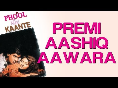 Premi Aashiq Aawara - Full Song - Phool Aur Kaante - Full Song - Kumar Sanu video