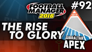 The Rise To Glory - Episode 92: Season 13 Begins! | Football Manager 2016