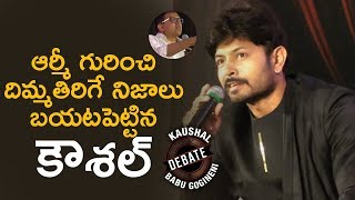 Kaushal Reveals Shocking Facts about Kaushal Fan Army | Kaushal Manda Vs Babu Gogineni Debate