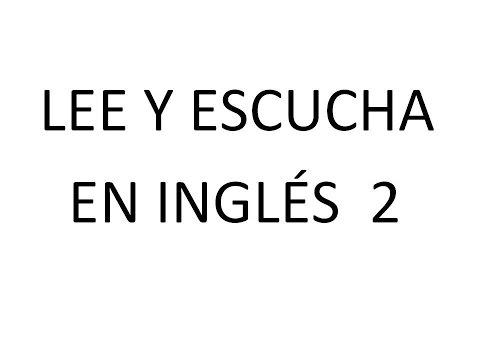Lee y Escucha en Inglés 2