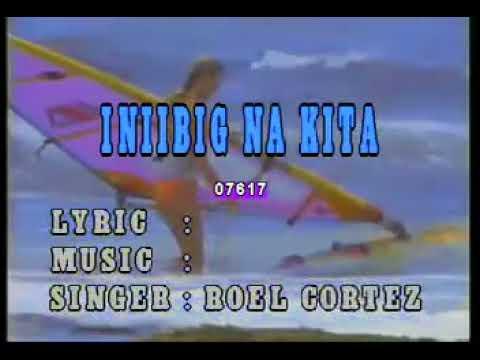 Karaoke   Roel Cortez   Iniibig Kita 1 video