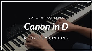 Canon in D (Pachelbel) - Piano Cover by Jun Jung