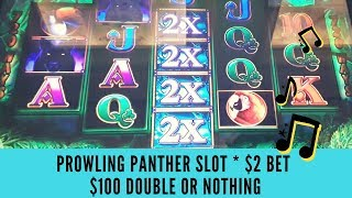 PROWLING PANTHER SLOT * $2 BET * $100 DOUBLE OR NOTHING - SunFlower Slots