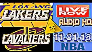 LAKERS vs CAVALIERS Live Full Game 11.21.18 Score and Starting Lineups