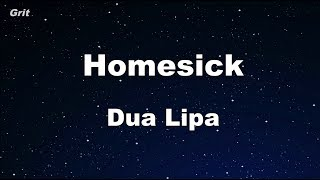 Homesick - Dua Lipa Karaoke 【No Guide Melody】 Instrumental